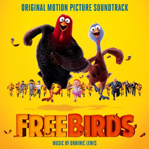 Free Birds (2013) Movie Soundtrack