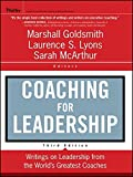 Coaching for Leadership: Writings on Leadership from the World's Greatest Coaches