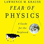 Fear of Physics | Lawrence M. Krauss