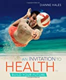 An Invitation to Health, Hales, Dianne, 1111827001