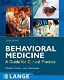 Behavioral Medicine, Mitchell D. Feldman and John F. Christensen, 0071438602