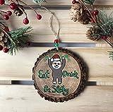 "Christmas Ornament Santa Sloth ""Eat Drink Slothy"" Rustic Gift"