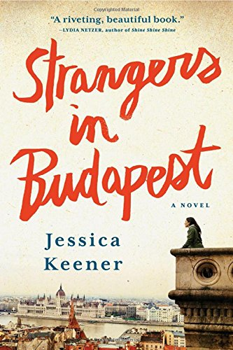 Image of Strangers in Budapest: A Novel