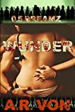 DreamZ (0.5 Wunder) Prequel (Wunder Series Book 0)