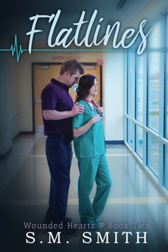 Flatlines (Wounded Hearts Series)