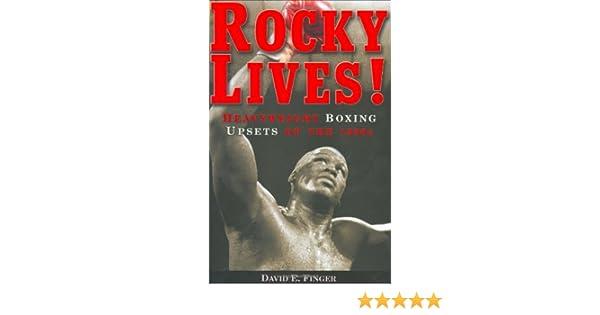 Rocky Lives!: Heavyweight Boxing Upsets of the 1990s: Amazon.es: Finger, David E.: Libros en idiomas extranjeros