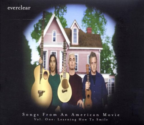 Everclear - Songs From An American Movie Vol. One:  Learning How To Smile - Lyrics2You