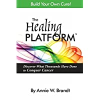 The Healing Platform: Build Your Own Cure!
