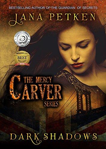 Amazon dark shadows the mercy carver series book 1 ebook dark shadows the mercy carver series book 1 by petken jana fandeluxe Gallery