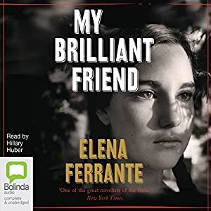 My Brilliant Friend: The Neapolitan Novels, Book 1 Audiobook