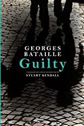 Guilty (SUNY series in Contemporary French Thought)