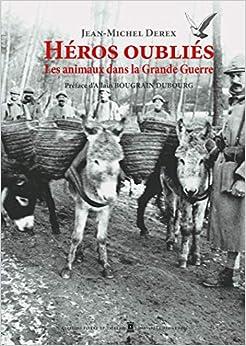 Héros oubliés : Les animaux dans la Grande Guerre