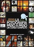 Fotografia Paso a Paso, La (Spanish Edition)