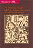 img - for On Second Thought and Other Essays in the History of Medicine and Science by Owsei Temkin (2001-12-06) book / textbook / text book