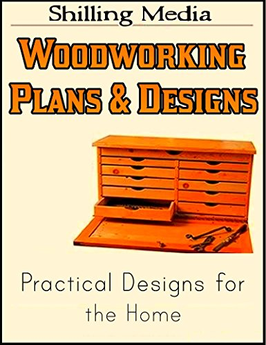 Woodworking Plans and Designs - Practical Designs for the Home