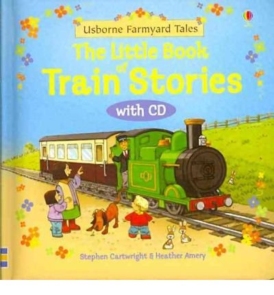 Little Book of Train Stories with CD (Farmyard Tales Readers) (Hardback) - Common