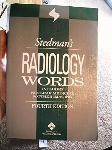 Read Stedman's Radiology Words (Fourth Edition, Copyright 2004) PDF, azw (Kindle), ePub