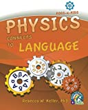 Physics Connects To Language