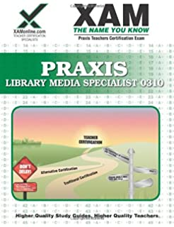 Praxis ii library media specialist 5311 exam flashcard study praxis library media specialist 0310 teacher certification test prep study guide xam praxis fandeluxe Image collections
