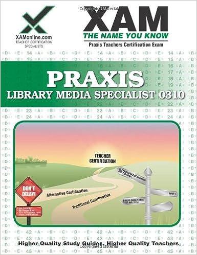 Amazon praxis library media specialist 0310 teacher praxis library media specialist 0310 teacher certification test prep study guide xam praxis fandeluxe Choice Image