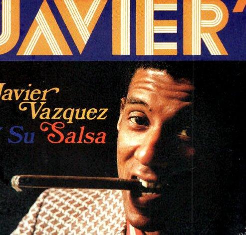 Javier Vazquez Y Su Salsa by