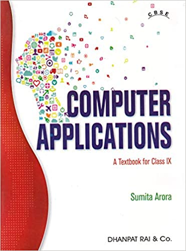 Learn These Computer Application By Sumita Arora Class 9 Pdf