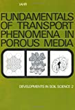 Fundamentals of Transport Phenomena in Porous Media, International Association for Hydraulic Research Staff, 0444998977