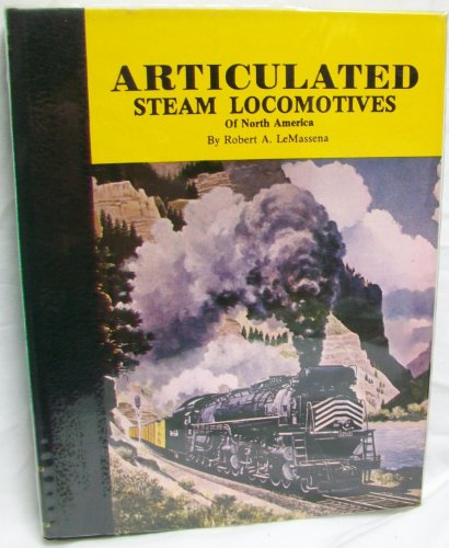 (Articulated steam locomotives of North America )