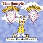Pumping Irony | Tim Sample