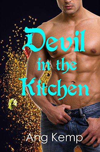 Devils Kitchen (Devil in the Kitchen (Devilish Men Book 1))
