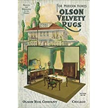 Olson Velvety Rugs (1922): For Modern Homes