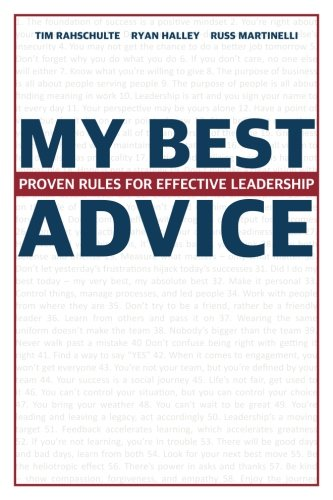 My Best Advice: Proven Rules for Effective Leadership