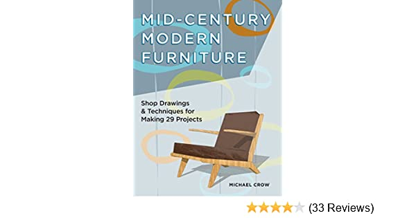 Amazon Mid Century Modern Furniture Shop Drawings Techniques