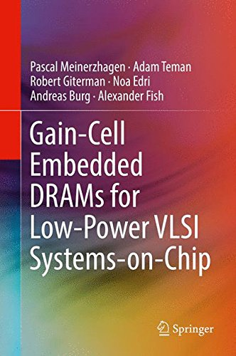 Gain-Cell Embedded DRAMs for Low-Power VLSI Systems-on-Chip by Springer