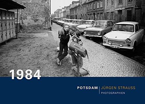 1984 - Potsdam: Photographie Jürgen Strauss