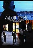 Valor Rising