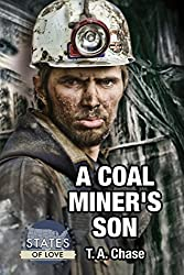 A Coal Miner's Son (States of Love Book 1)