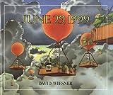 June 29, 1999, David Wiesner, 0613067452