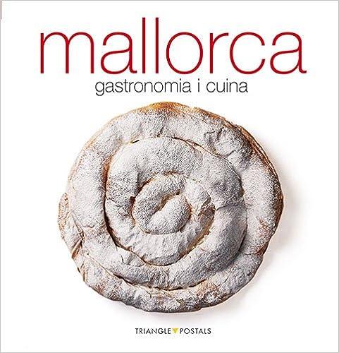 Mallorca : gastronomia i cuina