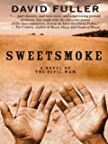 Sweetsmoke, David Fuller, 1410411842