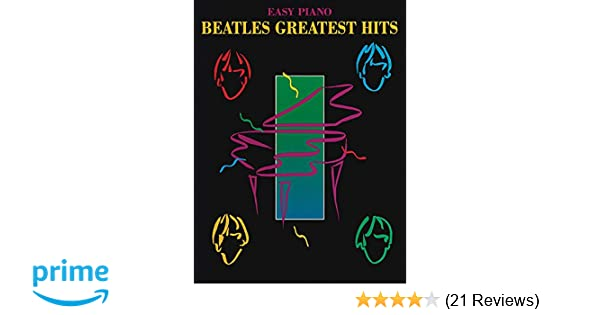 Beatles greatest hits easy piano the beatles 9780793500475 beatles greatest hits easy piano the beatles 9780793500475 amazon books fandeluxe Images
