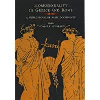 Homosexuality in Greece and Rome: A Sourcebook of Basic Documents