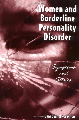 Women and Borderline Personality Disorder: Symptoms and ()