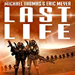 Last Life: Lifers, Book 1 | Michael G. Thomas,Eric Meyer