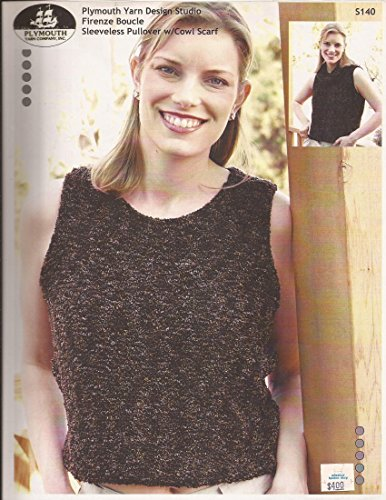 Firenze Boucle Plymouth Yarn Sleeveless Pullover w/Cowl Scarf Knitting Pattern (S140)