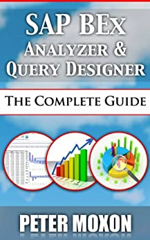 sap bex analyzer and query designer the complete guide pdf