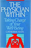 img - for The physician within: Taking charge of your well being (The Wellness series) book / textbook / text book