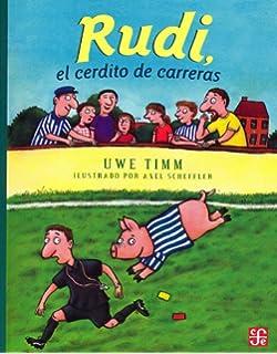 Rudi, el cerdito de carreras (A la Orilla del Viento) (Spanish Edition