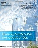 Mastering AutoCAD 2011 and AutoCAD LT 2011, George Omura, 0470621974