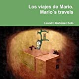 img - for Los viajes de Mario. Mario s travels (Spanish Edition) book / textbook / text book